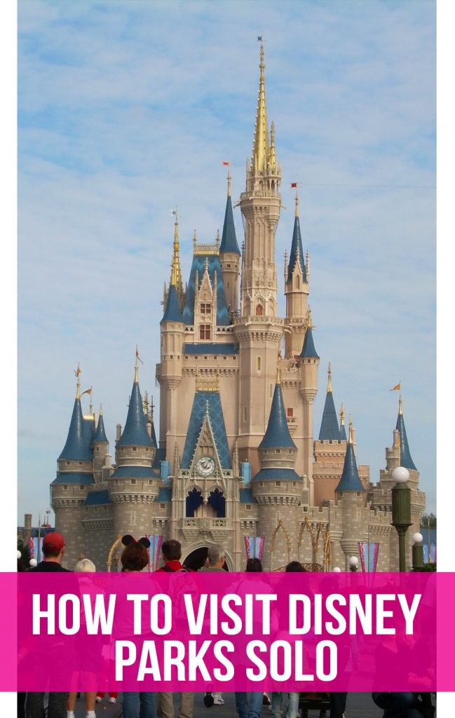 """Cinderella Castle with text overlay reading """"How to visit Disney parks solo"""""""
