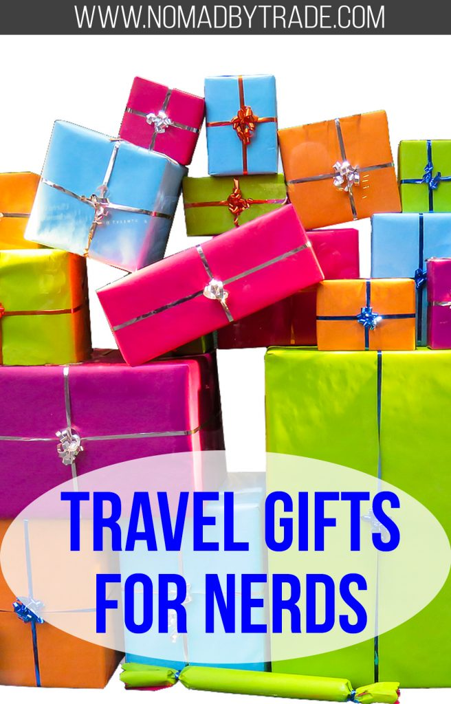 """Pile of gifts with text overlay reading """"Nerdy travel gifts"""""""