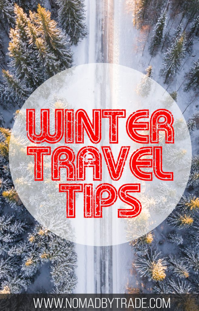 Winter travel tips to help you stay warm and safe on your trip. #WinterTravel | #TravelTips | #WinterTravelTips | #Winter