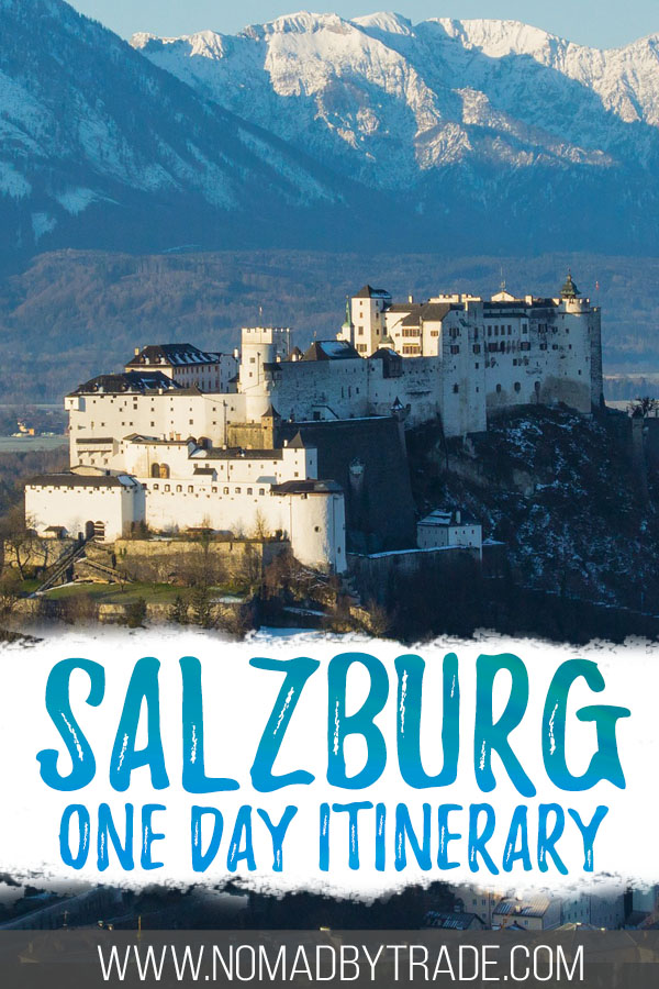 """Photo of Hohensalzburg Fortress with text overlay reading """"Salzburg one day itinerary"""""""