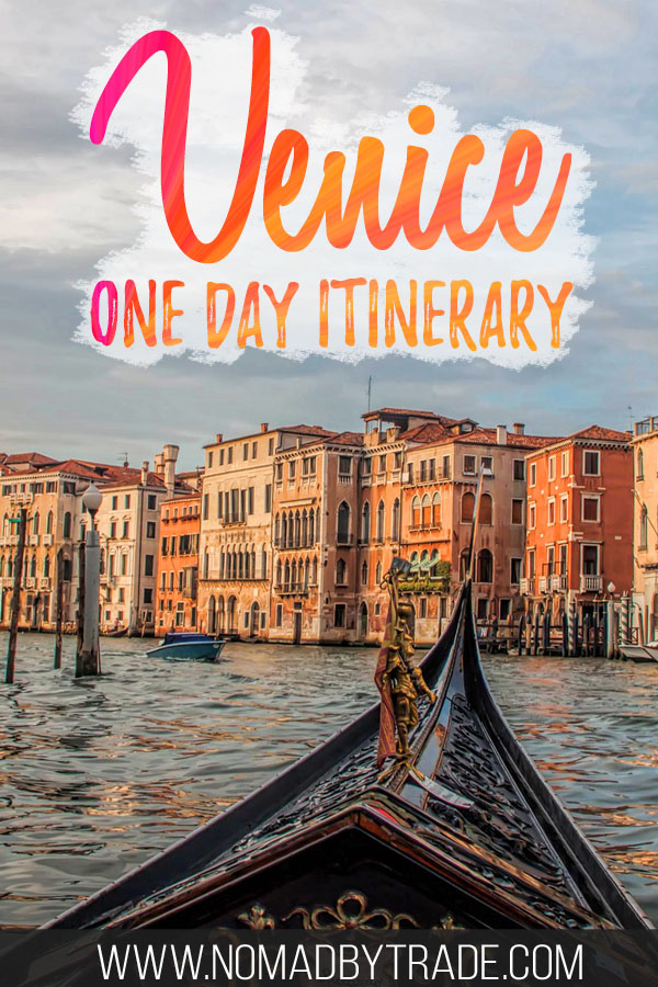"Gondola in Venice with text overlay reading ""Venice one day itinerary"""