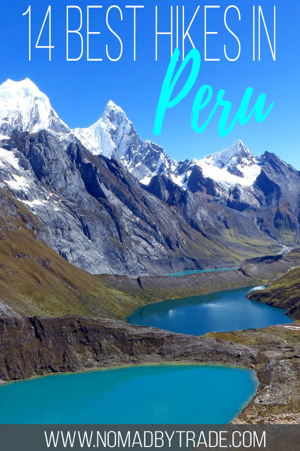 """Mountain lakes and peaks in Peru with text overlay reading """"14 best hikes in Peru"""""""