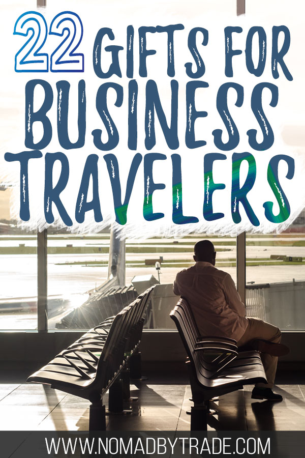 """Business traveler at an airport with text overlay reading """"22 Gifts for Business Travelers"""""""