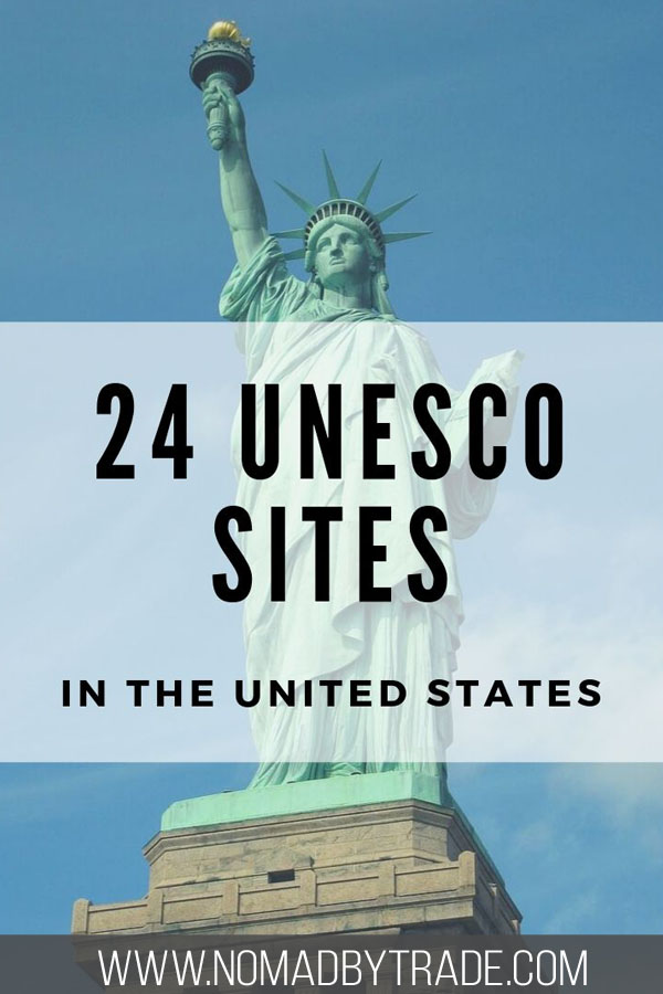 """Photo of the Statue of Liberty with text overlay reading """"24 UNESCO Sites in the United States"""""""