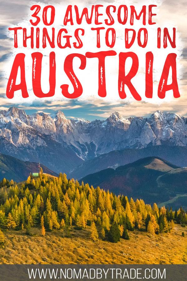 """Alpine peaks in Austria with text overlay reading """"30 awesome things to do in Austria"""""""