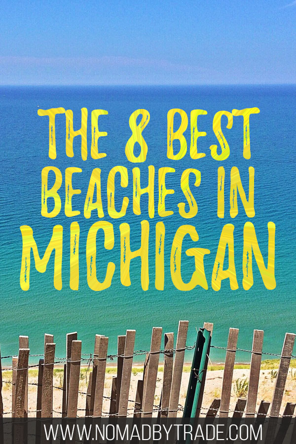 """Sandy beach in Michigan with text overlay reading """"The 8 Best Beaches in Michigan"""""""