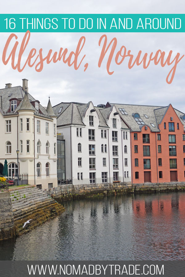 "Photo of art deco buildings in Alesund with text overlay reading ""16 things to do in Alesund, Norway"""