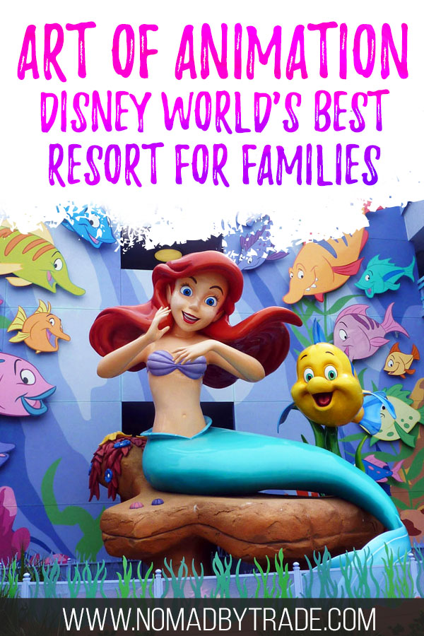 """Ariel statue with text overlay reading """"Art of Animation - Disney World's best resort for families"""""""