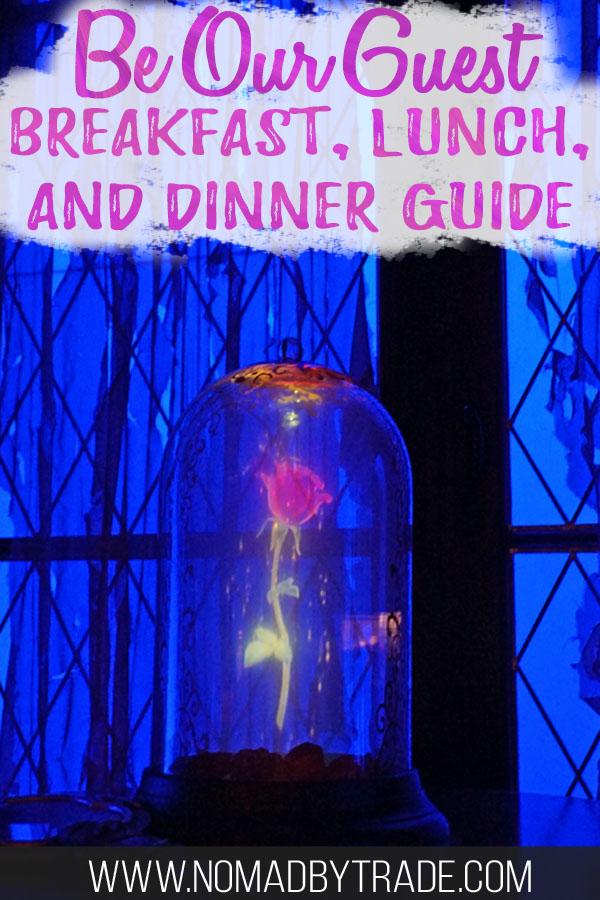 """Enchanted rose at Be Our Guest with text overlay reading """"Be Our Guest breakfast, lunch, and dinner guide"""""""