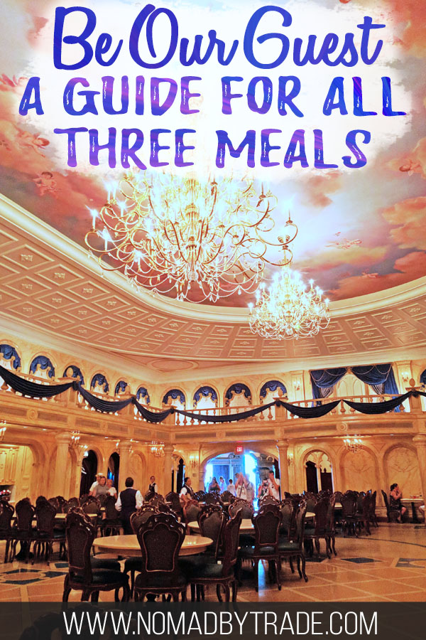 """Grand ballroom at Disney's Be Our Guest restaurant with text overlay reading """"Be Our Guest a guide for all three meals"""""""