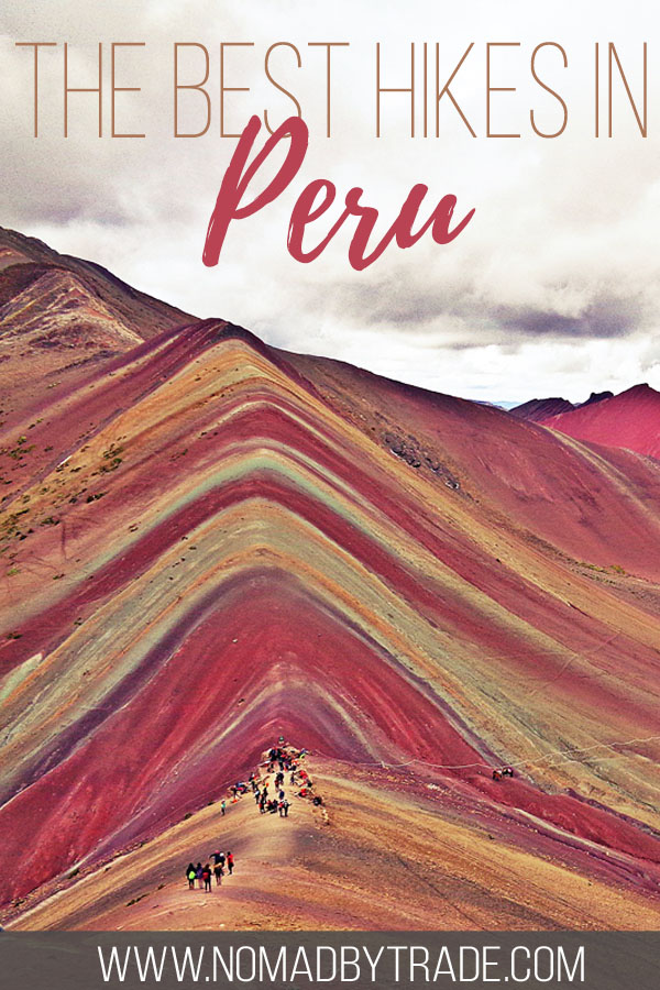 """Hikers on Peru's Rainbow Mountain with text overlay reading """"the best hikes in Peru"""""""