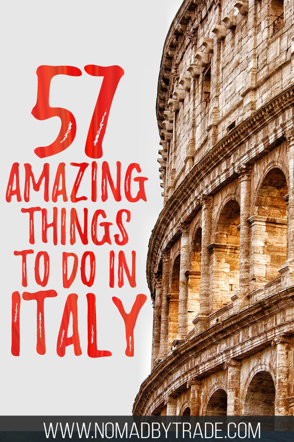 """Close-up of the Colosseum with text overlay reading """"57 amazing things to do in Italy"""""""