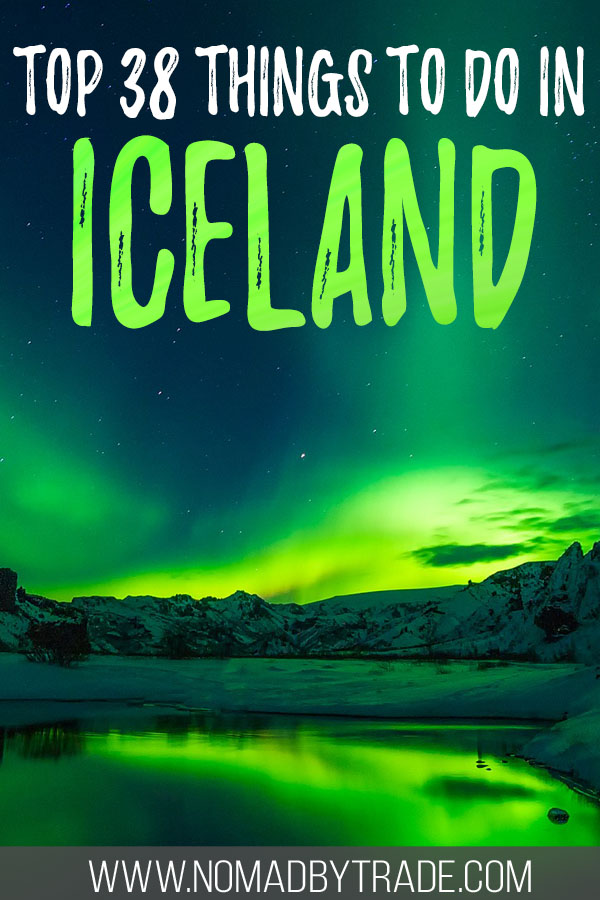 """Photo of the Northern Lights with text overlay reading """"Top things to do in Iceland"""""""