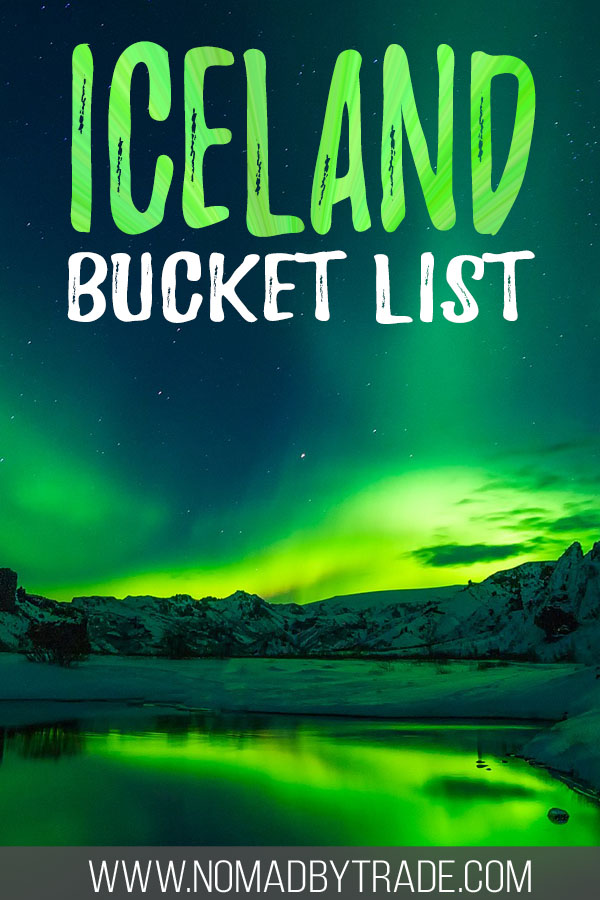 """Photo of the Northern Lights with text overlay reading """"Iceland bucket list"""""""
