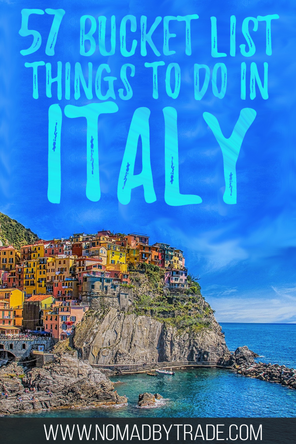 """Photo of Cinque Terre with text overlay reading """"57 bucket list things to do in Italy"""""""