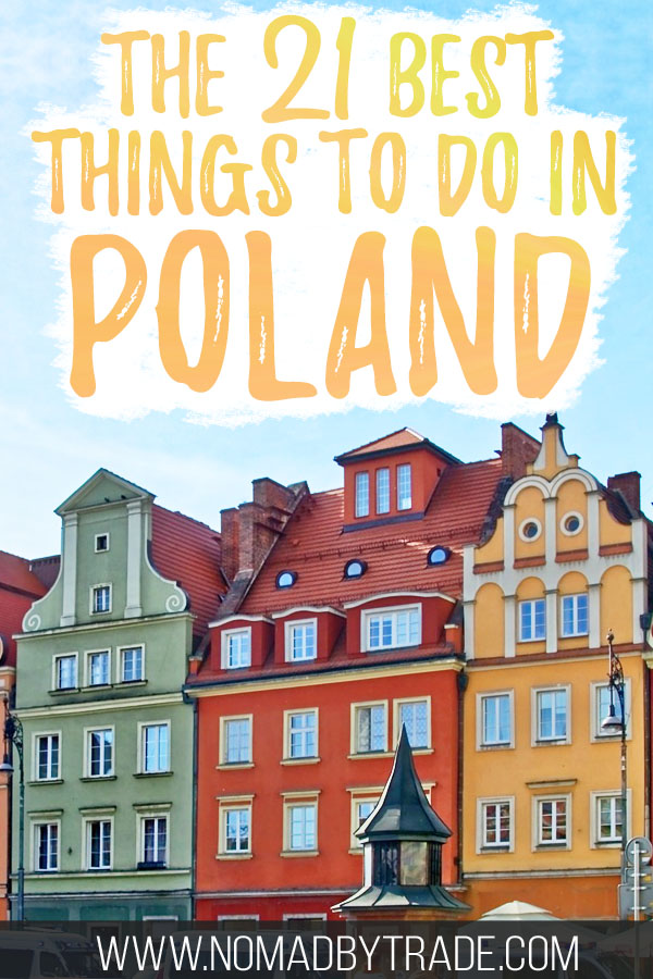 """Colorful buildings in old town Poznan with text overlay reading """"The 21 best things to do in Poland"""""""