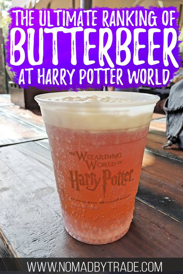 """Cup of butterbeer at Harry Potter World with text overlay reading """"The ultimate ranking of butterbeer at Harry Potter World"""""""