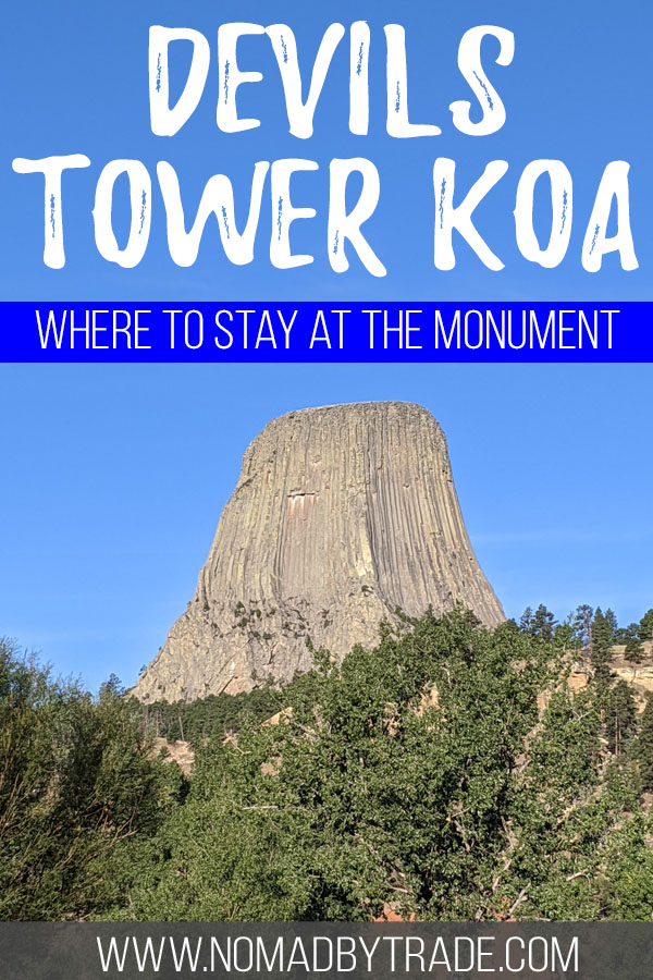 """Devils Tower photo with text overlay reading """"Devils Tower KOA - Where to stay at the monument"""""""