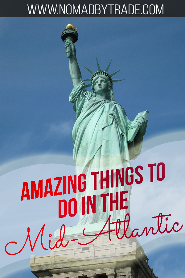 """Statue of Liberty with text overlay reading """"Amazing things to do in the Mid-Atlantic"""""""