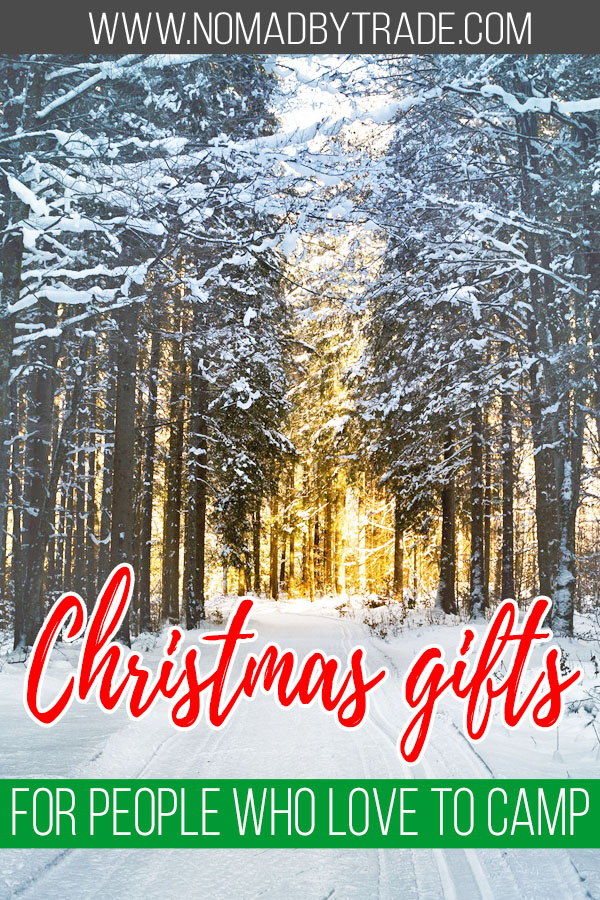 "Snowy trees with text overlay reading ""Christmas gifts for people who love to camp"""