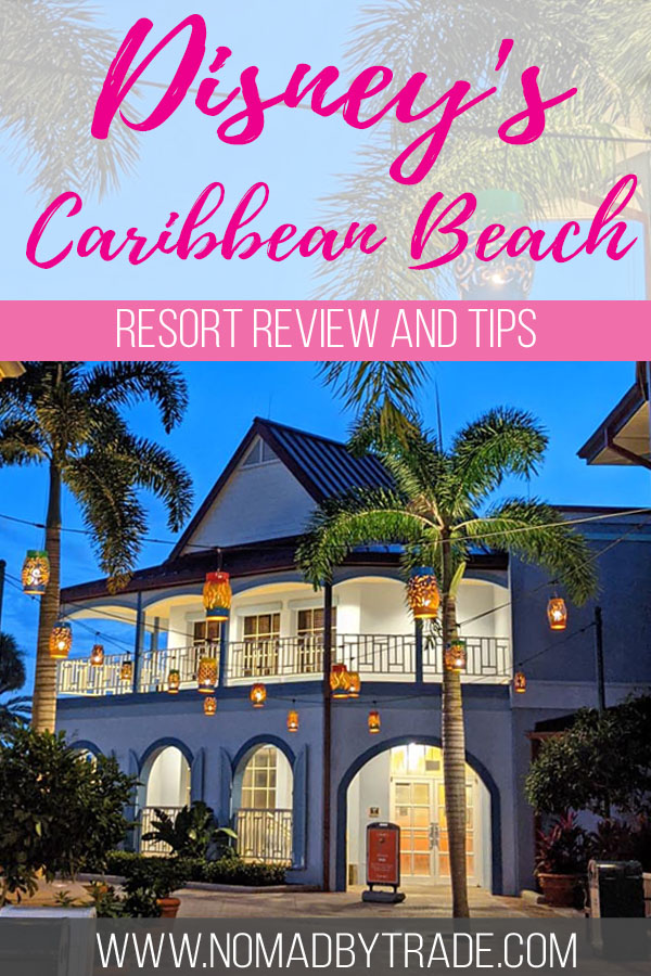 """Photo of a hotel building with text overlay reading """"Disney's Caribbean Beach resort review and tips"""""""