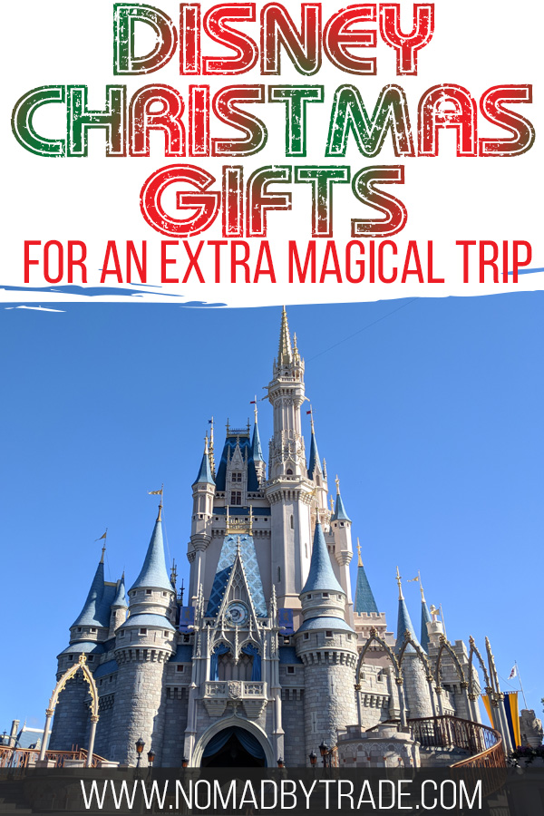 """Cinderella Castle with text overlay reading """"Disney Christmas gifts for an extra magical trip"""""""