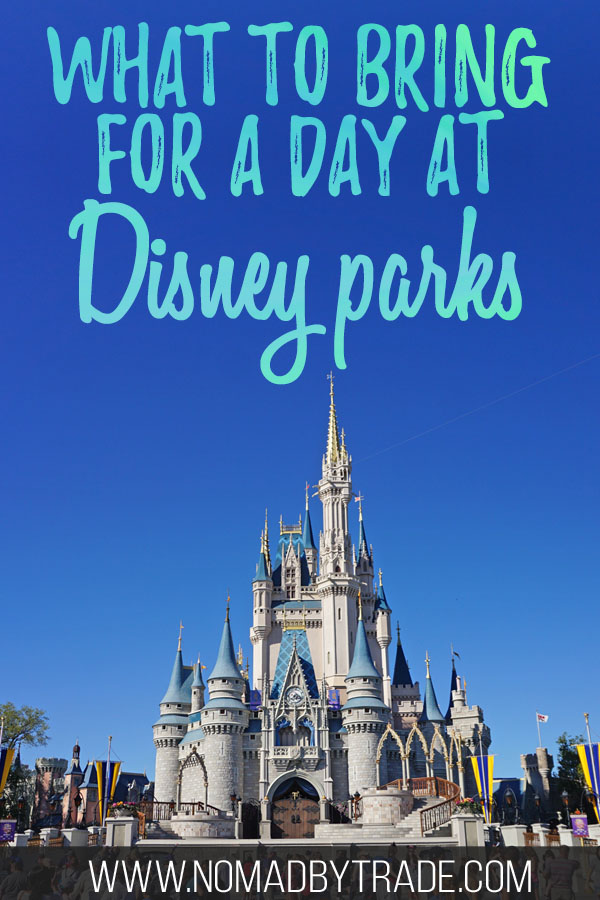 """Cinderella Castle with text overlay reading """"What to bring for a day at Disney parks"""""""