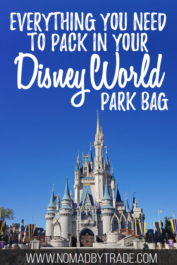"""Photo of Cinderella Castle at Disney World with text overlay reading """"What to put in your Disney World park bag"""""""