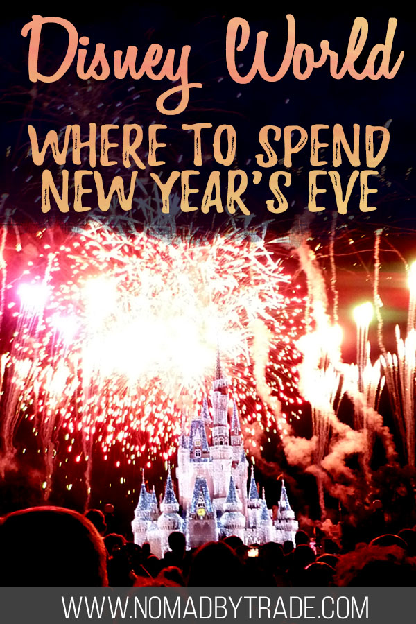 """Fireworks over Cinderella Castle with text overlay reading """"Disney World - where to spend New Year's Eve"""""""
