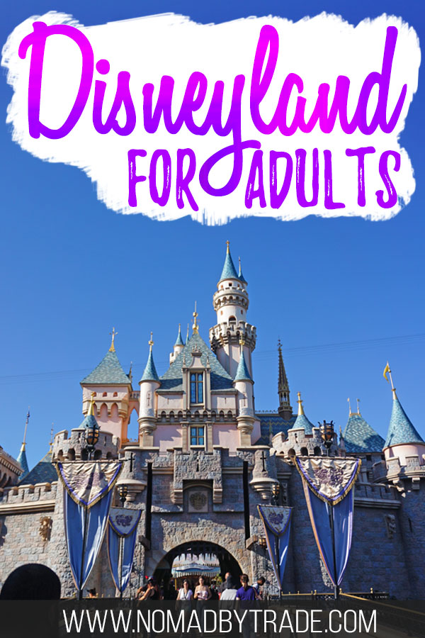 """Sleeping Beauty castle with text overlay reading """"Disneyland for adults"""""""