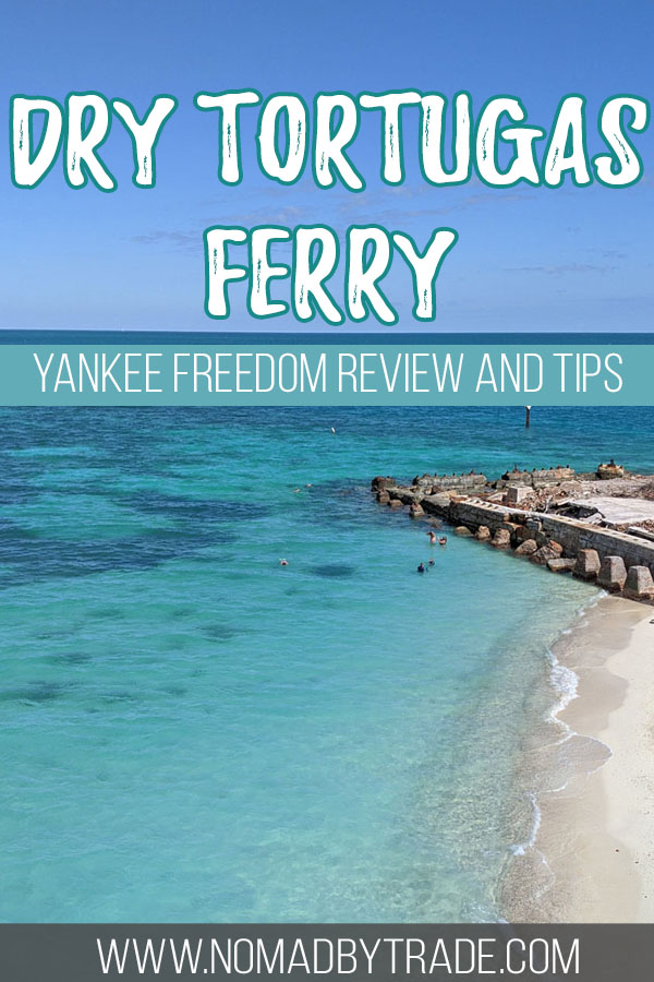 """Beach with clear water and text overlay reading """"Dry Tortugas ferry - Yankee Freedom review and tips"""""""