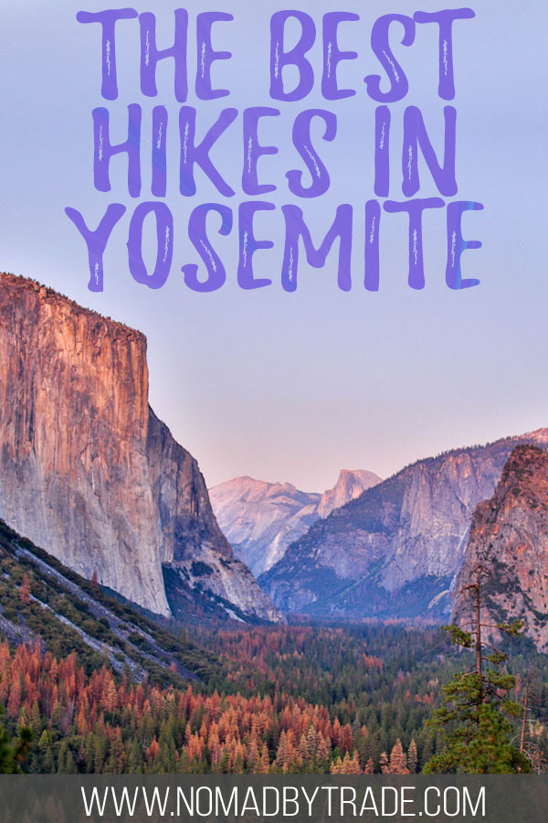 "Photo of Yosemite Valley with text overlay reading ""The best hikes in Yosemite"""