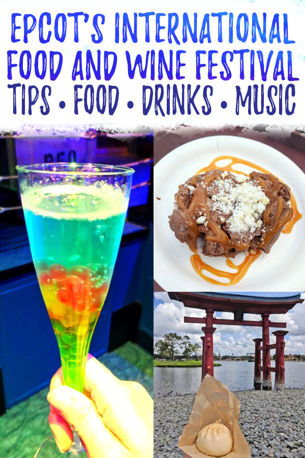 """Photo collage of food and drinks at Epcot Food and Wine with text overlay reading """"Epcot's International Food and Wine festival - tips, food, drinks, music"""
