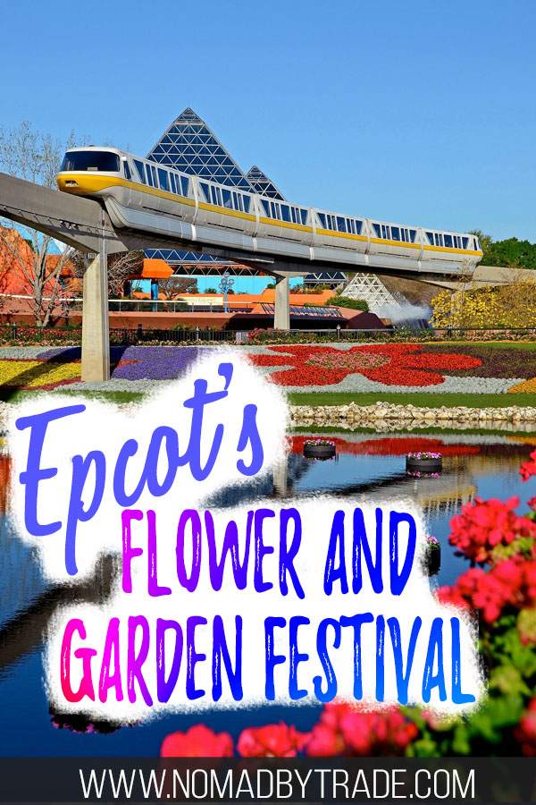 Monorail at the Epcot International Flower and Garden Festival with text overlay