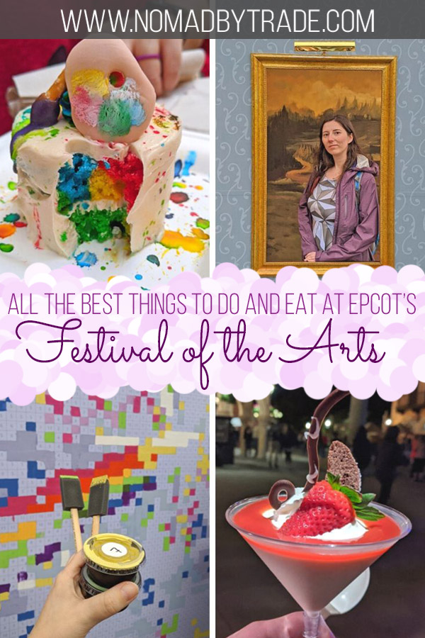 """Photo collage with text overlay reading """"All the best things to do and eat at Epcot's Festival of the Arts"""""""