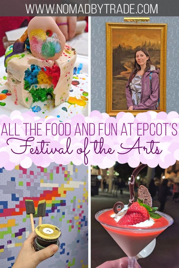 """Photo collage with text overlay reading """"All the food and fun at Epcot's Festival of the Arts"""""""