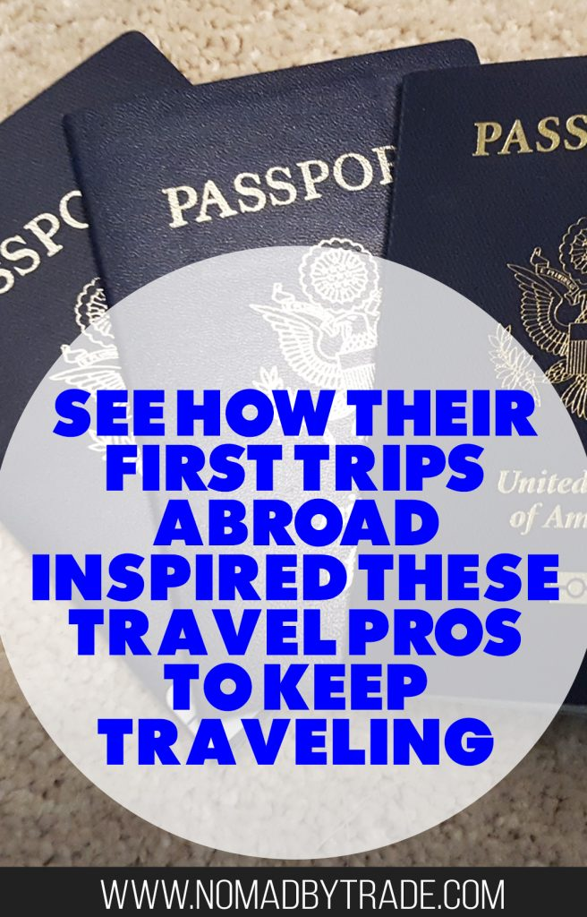 Your first trip overseas is full of exciting adventures, important lessons, and lifelong memories. Travel bloggers share stories of how their first trip abroad inspired them to live travel-filled lives. The stories span five decades and include some vintage travel photos. | #TravelInspiration | Travel inspiration | travel tips | #TravelTips | #InternationalTravel | International travel | travel lessons | first trip to Asia | first trip to Africa | first trip to Australia | first trip to Europe