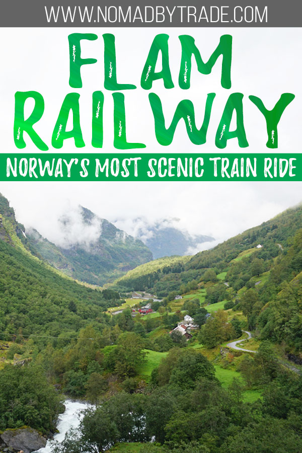 "Valley along the Flamsbana with text overlay reading ""Flam Railway - Norway's most scenic train ride"""