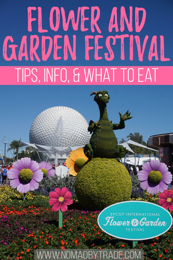 """Epcot International Flower and Garden Festival topiaries with text overlay reading """"Flower and Garden Festival - Tips, Info, & what to Eat"""""""