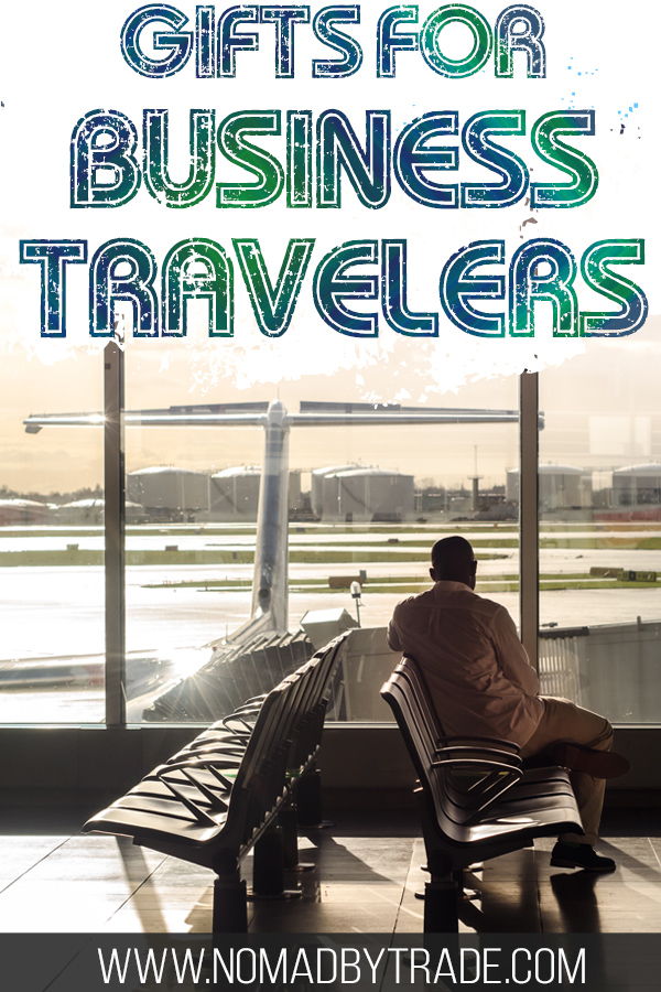 """Business traveler at the airport with text overlay reading """"Gifts for business travelers"""""""