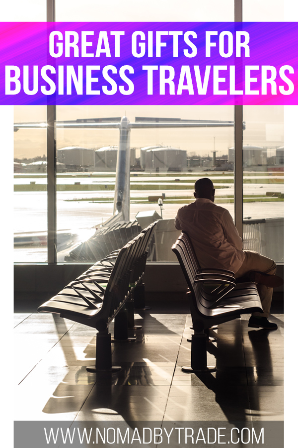 """Man waiting for a flight with text overlay reading """"Great gifts for business travelers"""""""