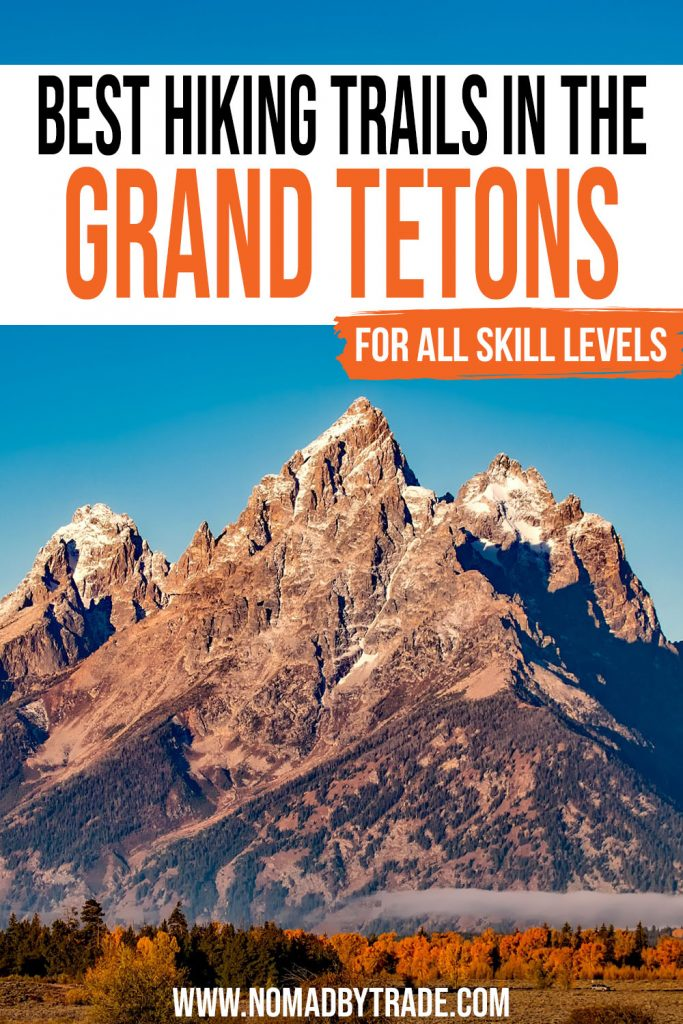 """Photo of a mountain peak towering over a meadow with yellowy sunrise lighting and text overlay reading """"Best hiking trails in the Grand Tetons - for all skill levels"""""""