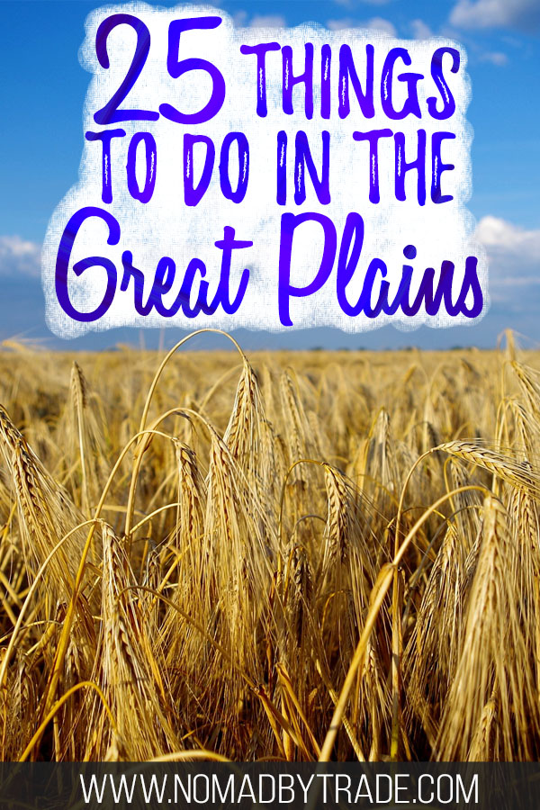 """Tall prairie grass with text overlay reading """"25 things to do in the Great Plains"""""""