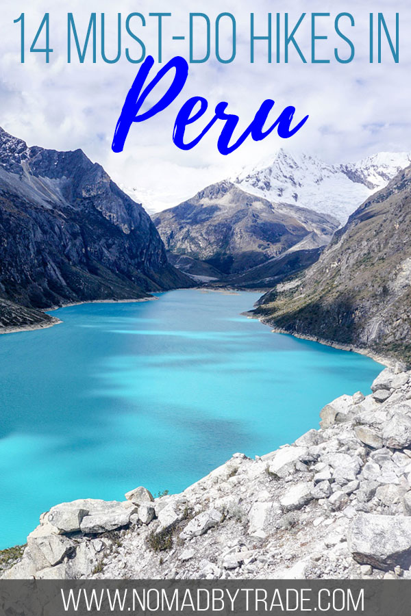 """Mountain lake in Peru with text overlay reading """"14 must-do hikes in Peru"""""""
