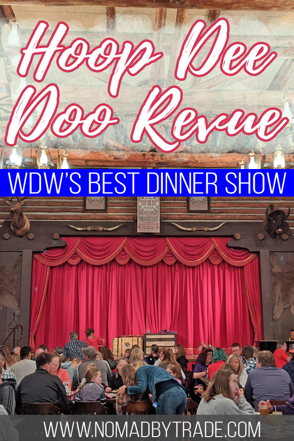 "Photo of the stage at Disney World's Hoop Dee Doo Musical Revue with text overlay reading ""Hoop Dee Doo Revue - WDW's best dinner show"""