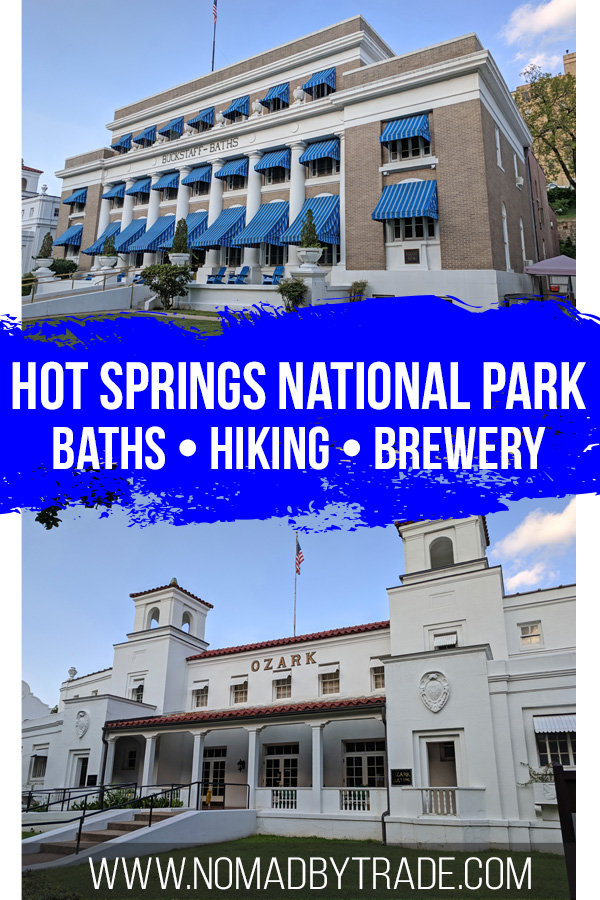 """Hot Springs bath houses with text overlay reading """"Things to do in Hot Springs National Park"""""""