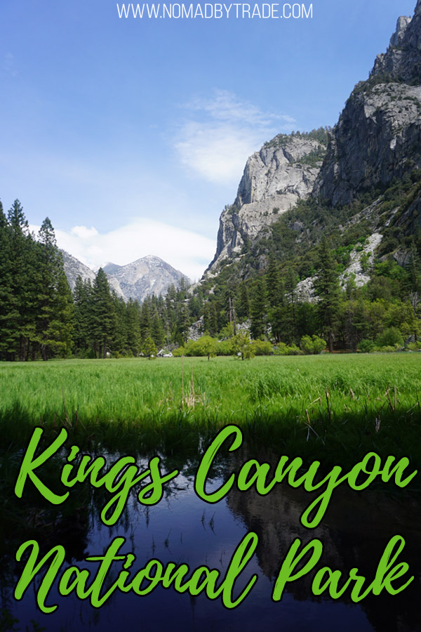 "Photo of Zumwalt Meadow in Kings Canyon with text overlay reading ""Things to do in Kings Canyon National Park"""