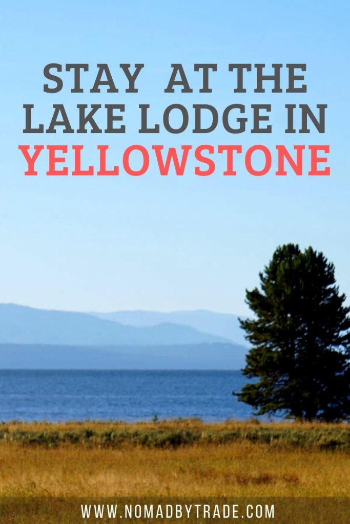 "Image of a large lake with mountains in the background and text overlay reading ""Stay at the Lake Lodge in Yellowstone"""