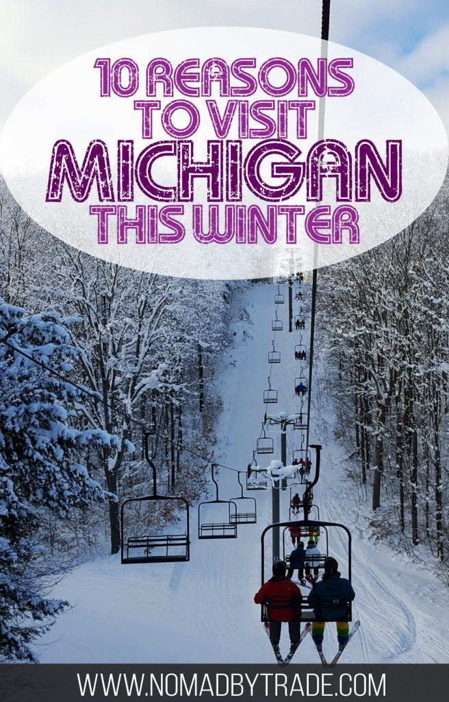 """Chairlift going up a snowy mountain with text overlay reading """"10 reasons to visit Michigan this winter"""""""