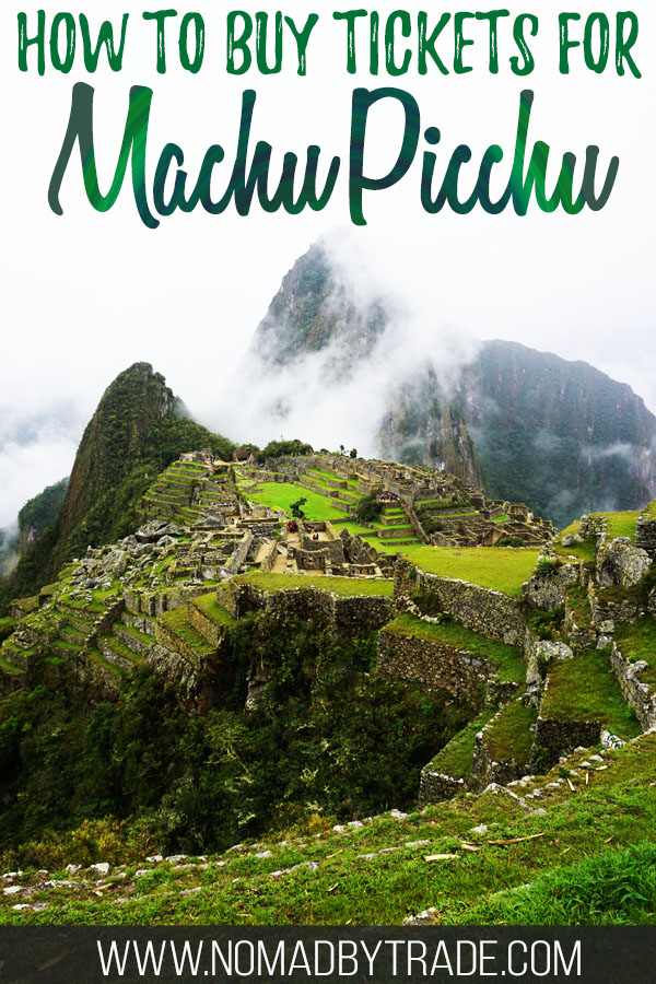 """Photo of Machu Picchu with text overlay reading """"How to buy tickets for Machu Picchu"""""""